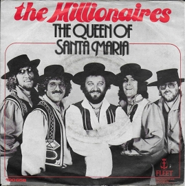 Millionaires - The Queen of Santa Maria