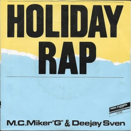 "M.C. Miker ""G"" & Deejay Sven - Holiday rap"