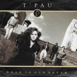 T'Pau - Road to our dream