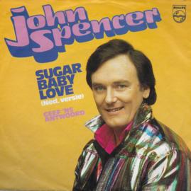 John Spencer - Sugar baby love