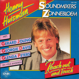 "Henny Huisman en ""Soundmixers voor Zonnebloem"" - Reach out and touch"