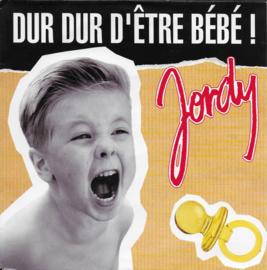 Jordy - Dur dur d'etre bebe!