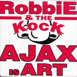 Robbie & the Kock - Ajax is art