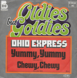 Ohio Express - Yummy, yummy / Chewy, chewy (German edition)