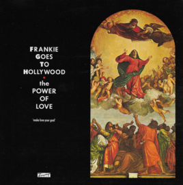 Frankie goes to Hollywood - The power of love (English edition)