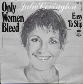 Julie Covington - Only women bleed