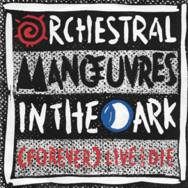 Orchestral Manoeuvres in the Dark - (forever) Live and die (Engelse uitgave)