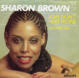 Sharon Brown - Love don't hurt people