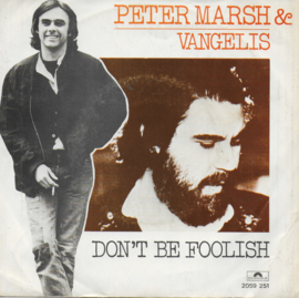 Peter Marsh & Vangelis - Don't be foolish