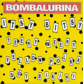 Bombalurina - Itsy bitsy teeny weeny yellow polka dot bikini (French edition)