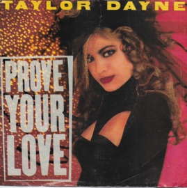 Taylor Dayne - Prove your love (American edition)