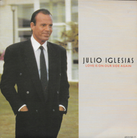 Julio Iglesias - Love is on your side again
