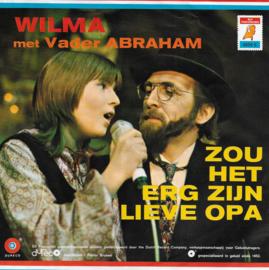 Wilma met Vader Abraham - Zou het erg zijn lieve opa