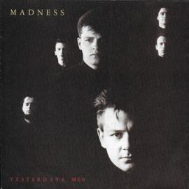 Madness - Yesterdays men