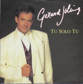 Gerard Joling - Tu solo tu