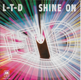 L.T.D. - Shine on