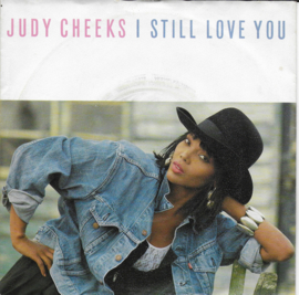 Judy Cheeks - I still love you