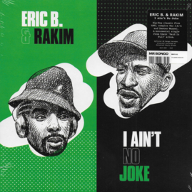 Eric B. & Rakim - I ain't no joke / Eric B. is on the cut