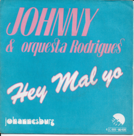 Johnny & Orquesta Rodrigues - Hey mal yo (Belgian edition)