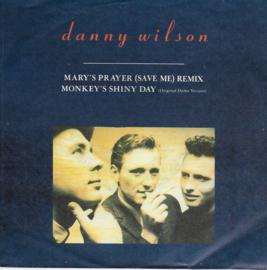 Danny Wilson - Mary's prayer (save me) (remix)