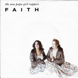 Wee Papa Girl Rappers - Faith