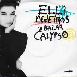 Elli Medeiros - A bailar calypso (French edition)