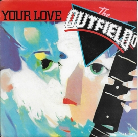 Outfield - Your love