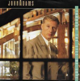 John Adams - Through the eyes of love