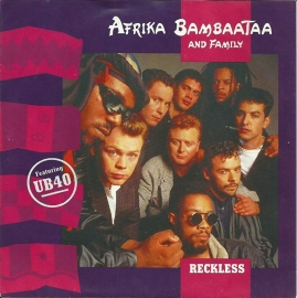 Afrika Bambaataa and Family ft. UB 40 - Reckless