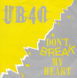 UB 40 - Don't break my heart (Engelse uitgave)