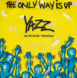 Yazz and the Plastic Population - The only way is up (Engelse uitgave)