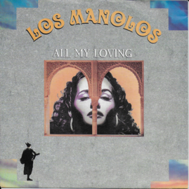 Los Manolos - All my loving