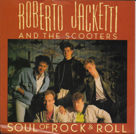 Roberto Jacketti and The Scooters - Soul of rock & roll