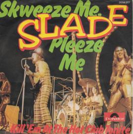 Slade - Skweeze me, pleeze me (German edition)