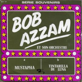Bob Azzam et son orchestra - Mustapha