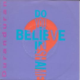 Duran Duran - Do you believe in shame?