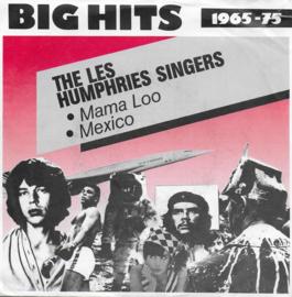 Les Humphries Singers - Mama Loo / Mexico