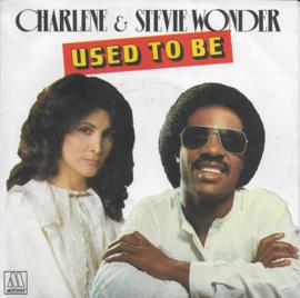 Charlene & Stevie Wonder - Used to be