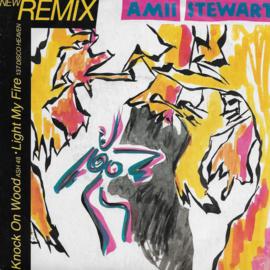 Amii Stewart - Knock on wood / Light my fire (new remix) (Franse uitgave)