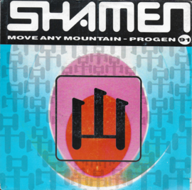 Shamen - Move any mountain - Progen 91