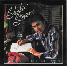 Shakin' Stevens - A letter to you