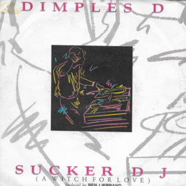 Dimples D - Sucker DJ (a witch for love)