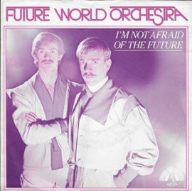 Future World Orchestra - I'm not afraid of the future