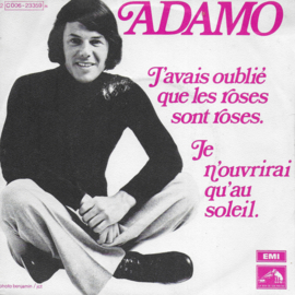 Adamo - J'avais oublié que les roses sont roses