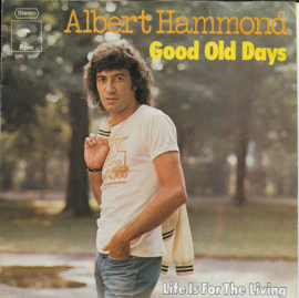 Albert Hammond - Good old days