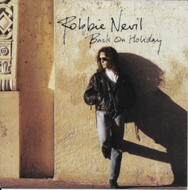Robbie Nevil - Back on holiday