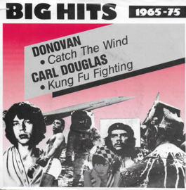 Donovan - Catch the wind / Carl douglas - Kung fu fighting