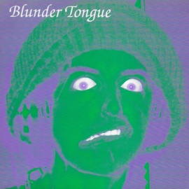 Blunder Tongue - Long tall willie
