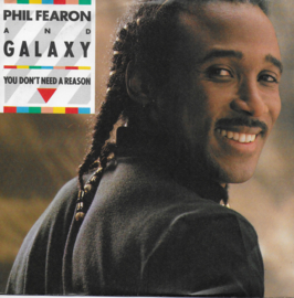 Phil Fearon and Galaxy - You don't need a reason