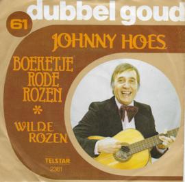 Johnny Hoes - Boeketje rode rozen / Wilde rozen